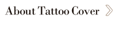 About Tattoo Cover